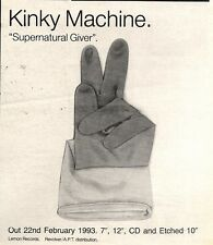 "20/2/93PGN05 KINKY MACHINE : SUPERNATURAL GIVER ADVERT 5X5"""