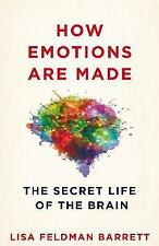HOW EMOTIONS ARE MADE Secret Life Of The Brain / LISA F BARRETT	9781509837496