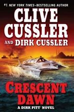 Dirk Pitt: Crescent Dawn by Dirk Cussler and Clive Cussler (2010, Hardcover)