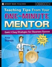 Teaching Tips from Your One-minute Mentor: Quick a... by Bianco, Arnie Paperback