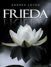 FRIEDA: Una historia de amor a la vida (Spanish Edition)-ExLibrary