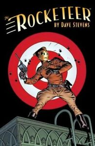 The Rocketeer: The Complete Adventures by Dave Stevens: New