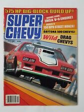 Super Chevy July 1984 Daytona 500 - 1969 427 Camaro Z/28 - 1970 Monte Carlo