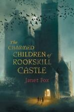 The Charmed Children of Rookskill Castle by Janet Fox - HARDCOVER - BRAND NEW!