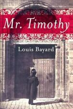"""First Edition """"Mr.Timothy"""" by Louis Bayard (2003, Hardcover)"""