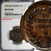 Mexico SECOND REPUBLIC Copper 1891 Mo Centavo NGC MS63 BN CHOICE COIN KM# 391.6