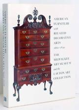 AMERICAN FURNITURE 1660-1830 Queen Anne Federal Chippendale More Decorative Arts
