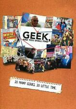 GEEK, AND YOU SHALL FIND NEW DVD