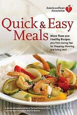 American Heart Association Quick and Easy Meals : More Than 200 Healthy...