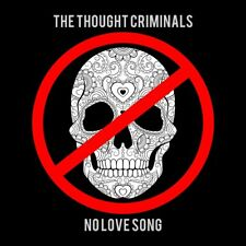 Thought Criminals-no Love Song CD NUOVO