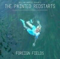William Harries & The Painted Redstars Graham - Foreign Fields (2016) - CD