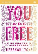 You Are Free: a DVD Study : Be Who You Already Are by Rebekah Lyons (2017)