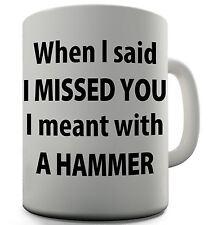 I Missed You Funny Design Novelty Gift Tea Coffee Office Mug