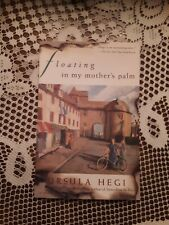 Floating in My Mother's Palm by Ursula Hegi (1998, Trade Paperback)