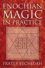 NEW Enochian Magic in Practice by Frater Yechidah