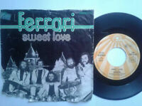 "Ferrari / Sweet Love 7"" Single Vinyl 1976 mit Schutzhülle"