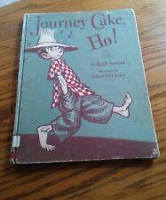 039 Journey Cake Ho! Ruth Sawyer Robert McCloskey Hardback Book