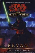 Star Wars The Old Republic Revan Drew Karpyshyn 2011 Very Good Cond HB w DJ