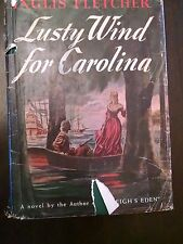 Lusty Wind for Carolina by Inglis Fletcher 1944