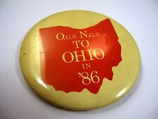 Vintage Pin Button: 1986 OGS NGS to Ohio in '86 O.G.S. N.G.S.