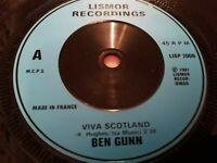 """BEN GUNN * VIVA SCOTLAND * 7"""" SINGLE EXCELLENT 1982"""