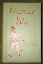 Wicket Wit: Quips and Quotes for the Cricket Obsessed  Richard Benson (Hardback)