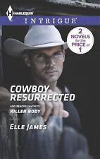 Cowboy Resurrected: Killer Body by Elle James-Paperback-Yy 1084
