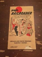 April May 1951 Chicago and Northwestern Railway System Safe Railroader Brochure