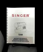 New listing Singer 7258 Sewing Machine Instructrions Manual User Guide Copy Reprint