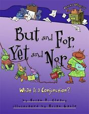 But and For, Yet and Nor: What is a Conjunction? (Words Are Categorica-ExLibrary