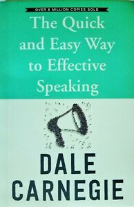 The Quick and Easy Way to Effective Speaking by Dale Carnegie Paperback 2019 New
