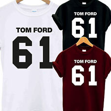 TOM FORD 61 T SHIRT MOLLY MUSIC BAND FAN FASHION CONCERT KANYE YEEZUS JAY Z DOPE