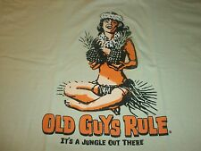 50 OLD GUYS RULE IT'S A JUNGLE OUT THERE 13 XXL, 13 XL, 12, L, 12 M YOU GET ALL