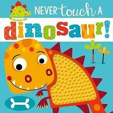 Never Touch a Dinosaur by Rosie Greening (Hardback, 2017)