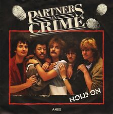 "PARTNERS IN CRIME hold on/she's got eyes for you A4803 uk epic 1984 7"" PS EX/EX"