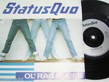 "7"" - Status Quo / Ol´ Rag Blues & Stay the Night - UK MINT # 1563"
