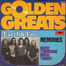 "7"" Earth & Fire – Memories / Maybe Tomorrow, Maybe Tonight  // Germany"