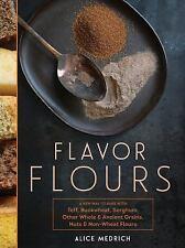 FLAVOR FLOURS - ALICE MEDRICH (HARDCOVER) NEW