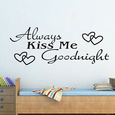 ALWAYS KISS ME GOODNIGHT LOVE Quote Wall Stickers Bedroom Removable Decals DIY #