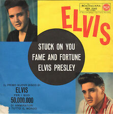 ELVIS PRESLEY stuck on you / fame and fortune 45RPM 1960 exclusive ITALY