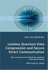 Lossless Quantum Data Compression And Secure Direct Communication- New Concep...