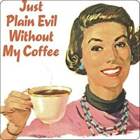 hb Just Plain Evil..Coffee  funny cork backed drinks mat coaster