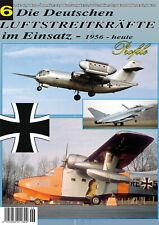 Die Deutschen Luftstreitkräfte im Einsatz 1956 - heute Profile 6 2000 - 2009