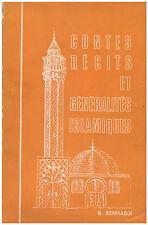 SENHADJI B. - CONTES RECITS ET GENERALITES ISLAMIQUES - 1972