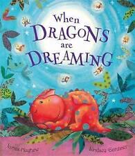When Dragons are Dreaming , PB , James Mayhew, Lindsey Gardiner - BRAND NEW  G7