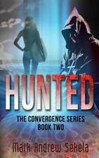 Hunted by Mark Andrew Sekela (2012, Paperback)