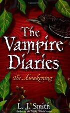 The Vampire Diaries: The Awakening: Book 1,L J Smith- 9780340945018