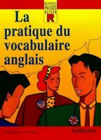 La pratique du vocabulaire anglais - Daniel Bonnet-Piron - Li - 391604 - 2142156