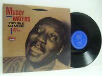 MUDDY WATERS trouble no more (singles 1955-1959) LP EX+/EX, CH 9291, vinyl, 1989