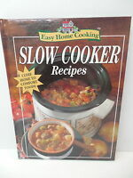 Easy Home Cooking Slow Cooker Recipes Cookbook Comfort Foods Stews Soups Breads